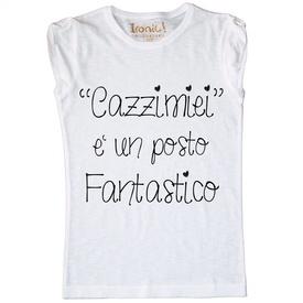 """Maglia Donna """"Posto Fantastico..."""""""