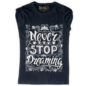 """Maglia Donna """"Never Stop Dreaming"""""""