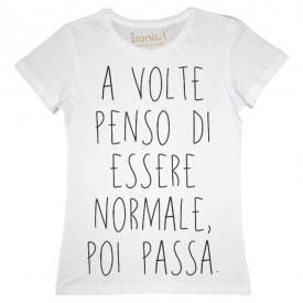 """Maglia Donna """"Normale..."""""""