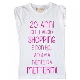 Maglia Donna 20 Anni che faccio Shopping