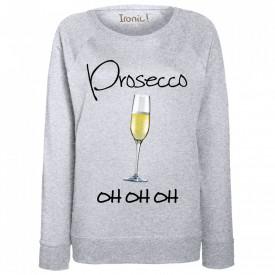 "Felpa Donna ""Prosecco oh oh oh"""