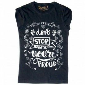 "Maglia Donna ""Don't stop until you're proud"""