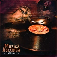 """Underman - """"Muzică Ascunsă"""" (Sticker + CD gratuit)"""