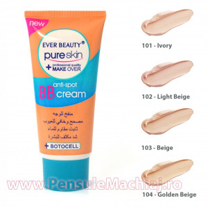Fond de Ten tip BB Cream Anti-Spot Ever Beauty - culoare la alegere