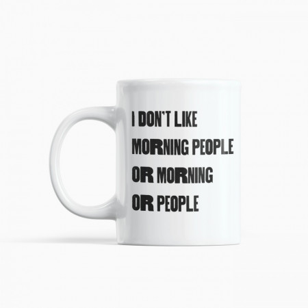 Cană I don`t like morning people, 325 ml