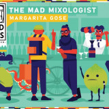 Mad Lads - The Mad Mixologist