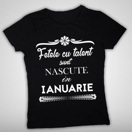 Fetele cu talent - Ianuarie [Tricou] *LICHIDARE STOC*