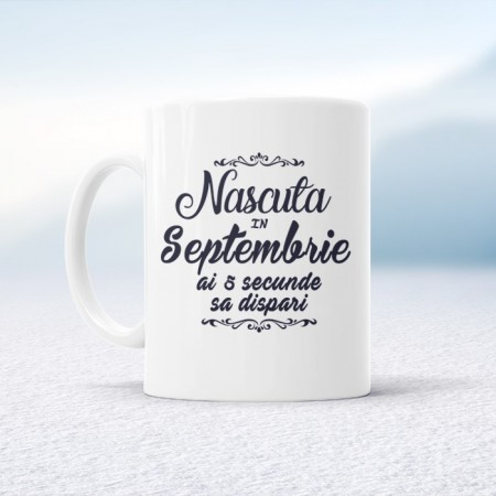 Nascuta in Septembrie ai 5 secunde sa dispari
