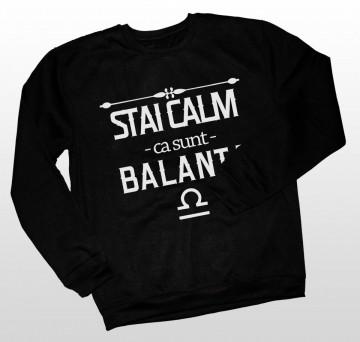 Stai calm ca sunt Balanta [Bluza]