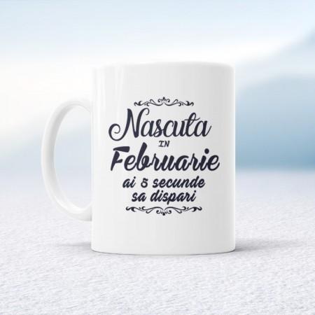 Nascuta in Februarie ai 5 secunde sa dispari