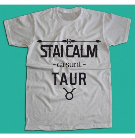 Stai calm - Taur [Tricou] *LICHIDARE STOC*