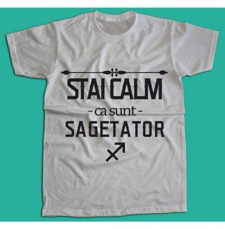 Stai calm - Sagetator [Tricou] *LICHIDARE STOC*