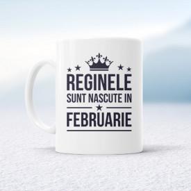 Reginele sunt nascute in Februarie