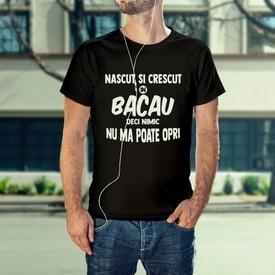 Nascut si crescut in Bacau