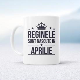 Reginele sunt nascute in Aprilie