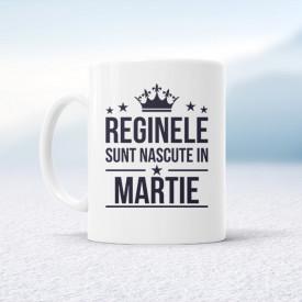 Reginele sunt nascute in Martie