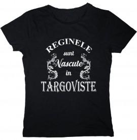 Reginele sunt nascute in Targoviste