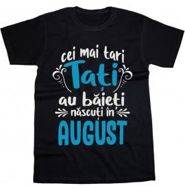 Tatii tari au Baieti [August]