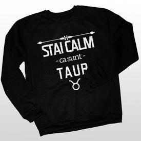 Stai calm ca sunt Taur [Bluza]