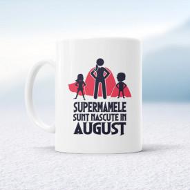 Supermamele sunt născute în august