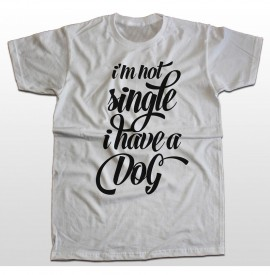 Not single, i have a dog
