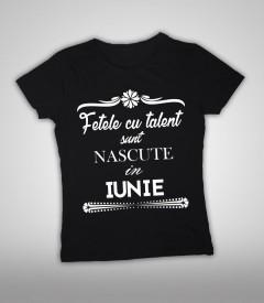 Fetele cu talent - Iunie [Tricou] *LICHIDARE STOC*