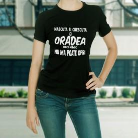 Nascuta si crescuta in Oradea