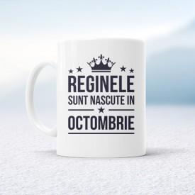 Reginele sunt nascute in Octombrie