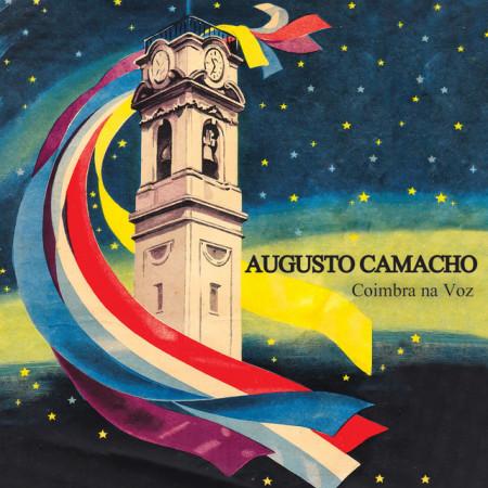 Augusto Camacho - Coimbra na Voz imágenes