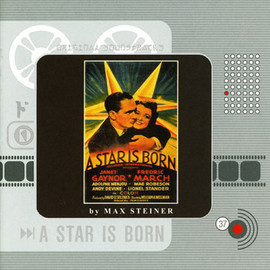 Imagens Max Steiner - A Star Is Born