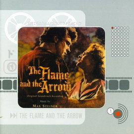 Max Steiner - The Flame And The Arrow images
