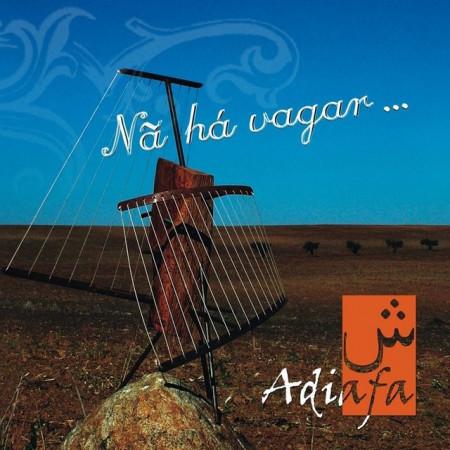 Imagens Adiafa - Nã há vagar