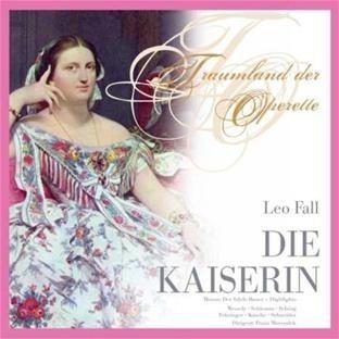 Imagens Leo Fall - Die Kaiserin (2CD)