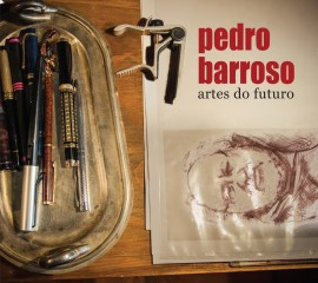 Imagens Pedro Barroso - Artes do Futuro