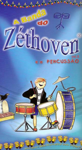 Imagens A Banda do Zéthoven - E A Percursão