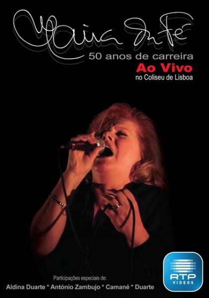 Imagens Maria da Fé - 50 Anos de Carreira, Ao vivo Coliseu - DVD