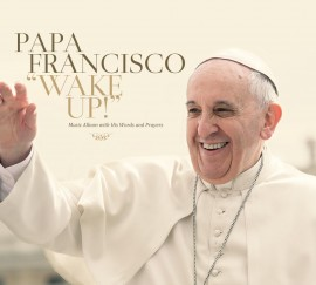 Imagens Papa Francisco - Wake Up
