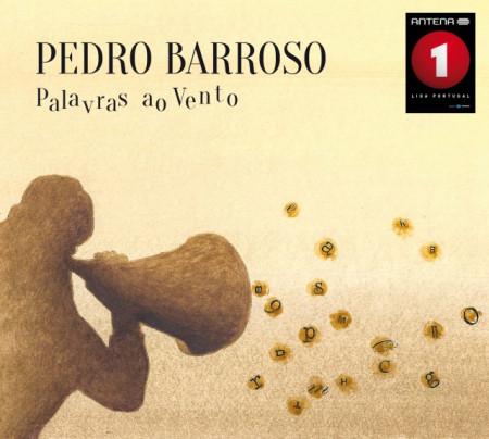 Pedro Barroso - Palavras ao Vento images