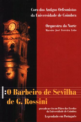 Antigos Orfeanistas da Universidade de Coimbra - Barbeiro de Sevilha DVD images