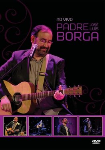 Padre José Luis Borga,  Ao Vivo - Dvd images