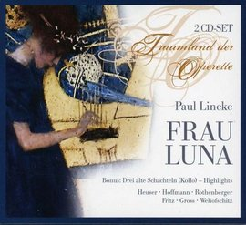 Paul Lincke - Frau Luna  (2CD) images