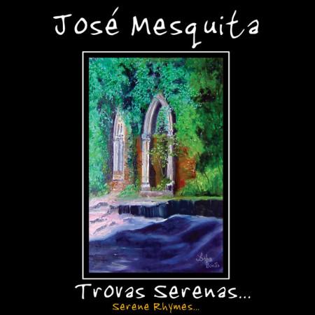 Imagens José Mesquita - Trovas Serenas (Duplo)