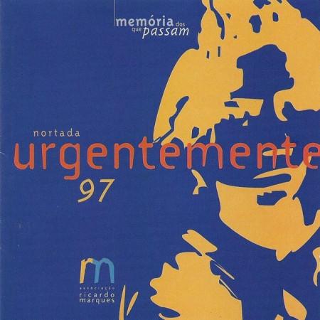 Imagens Nortada - Urgentemente (Memória Dos Que Passam)