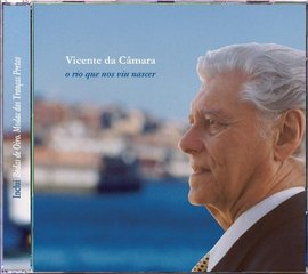 Vicente da Camara - O Rio Que Nos Viu Nascer images