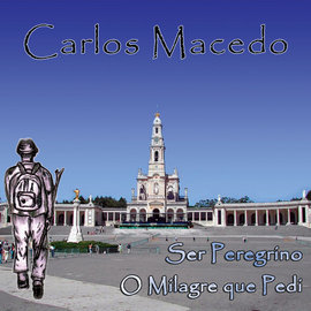 Imagens Carlos Macedo - Ser Peregrino