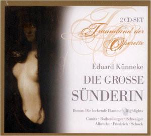 Eduard Kunneke - Die Grobe Sunderin (2CD) images