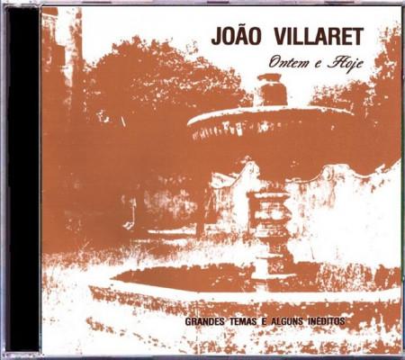 Imagens João Villaret - Ontem e Hoje