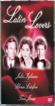 Latin Lovers - Julio Iglesias - Gloria Estafan - Tom Jones images