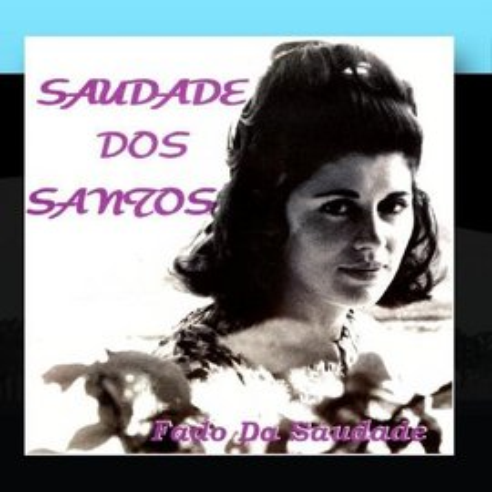 Imagens Saudade dos Santos - Fado da Saudade