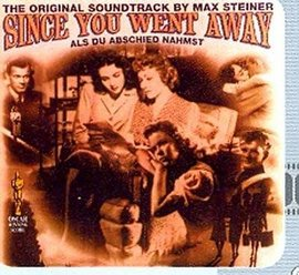 Imagens Max Steiner - Since You Went Away